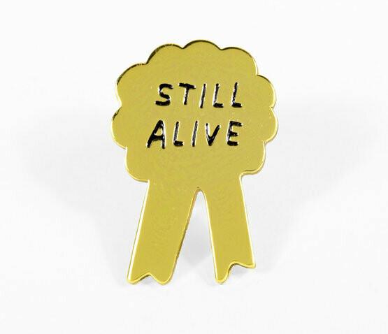 Still Alive Enamel Pin