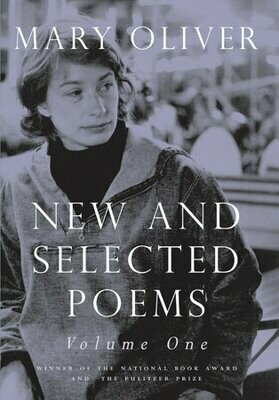 New and Selected Poems Volume 1