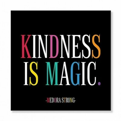 Kindness is Magic Square Card