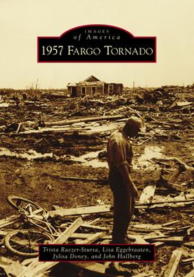 Images Of America: 1957 Fargo Tornado