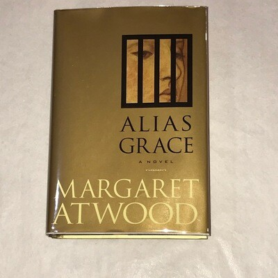 Alias Grace by Margaret Atwood 1st Edition