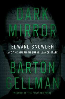 Dark Mirror by Barton Gellman