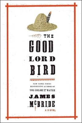 Good Lord Bird by James McBride