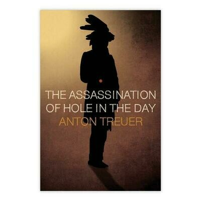 Assassination of Hole in the Day by Anton Treuer