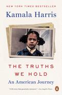 Truths We Hold by Kamala Harris