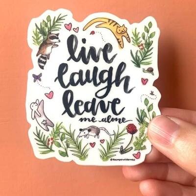 Live Laugh Leave Sticker