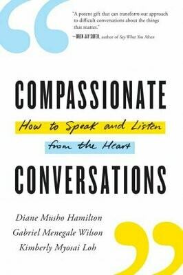 Compassionate Conversations by Hamilton, Wilson, Loh
