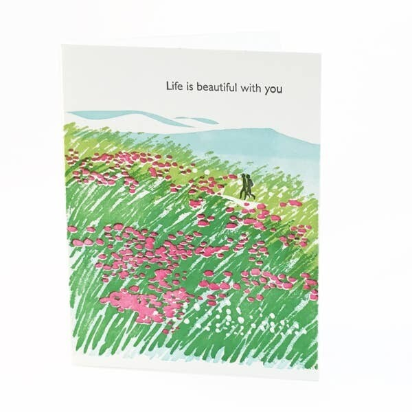 Life is Beautiful with You Card