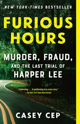 Furious Hours by Casey Cep (paperback)