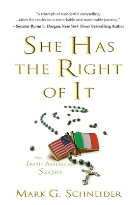 She Has the Right of It by Mark G. Schneider