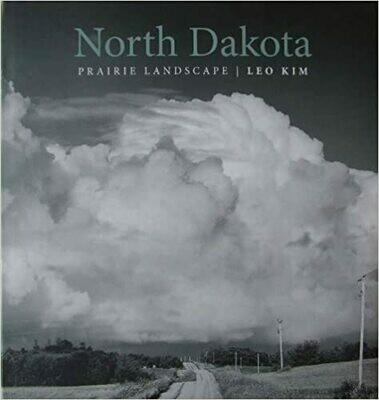 North Dakota: Prairie Landscape by Leo Kim