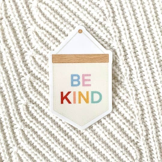 Banner Be Kind Sticker
