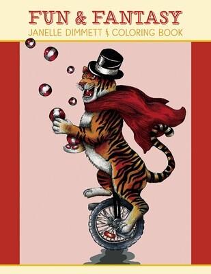 Janelle Dimmett: Fun & Fantasy Coloring Book