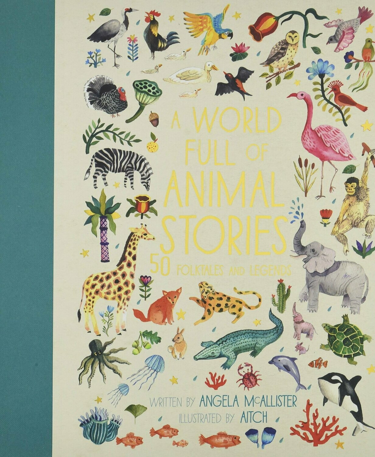 A World Full Of Animal Stories: 50 Folktales and Legends