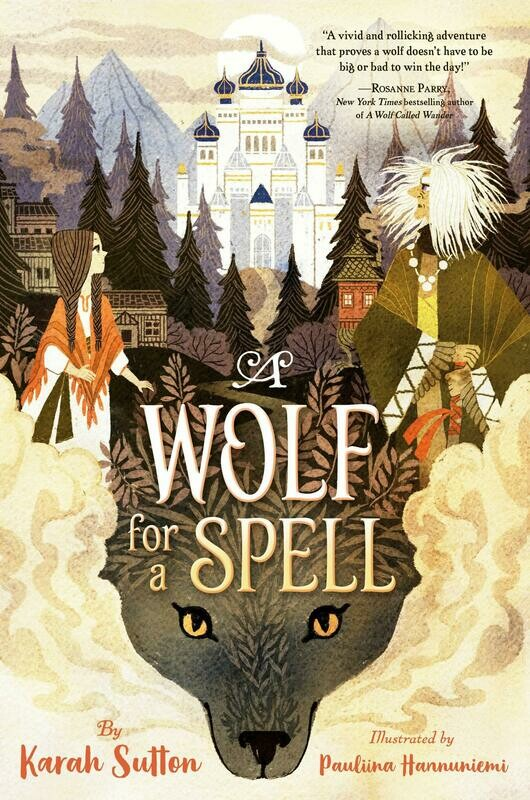 A Wolf for a Spell by Karah Sutton