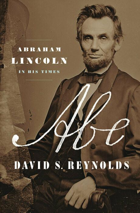Abe by David S. Reynolds