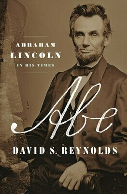 Abe by David S. Reynolds