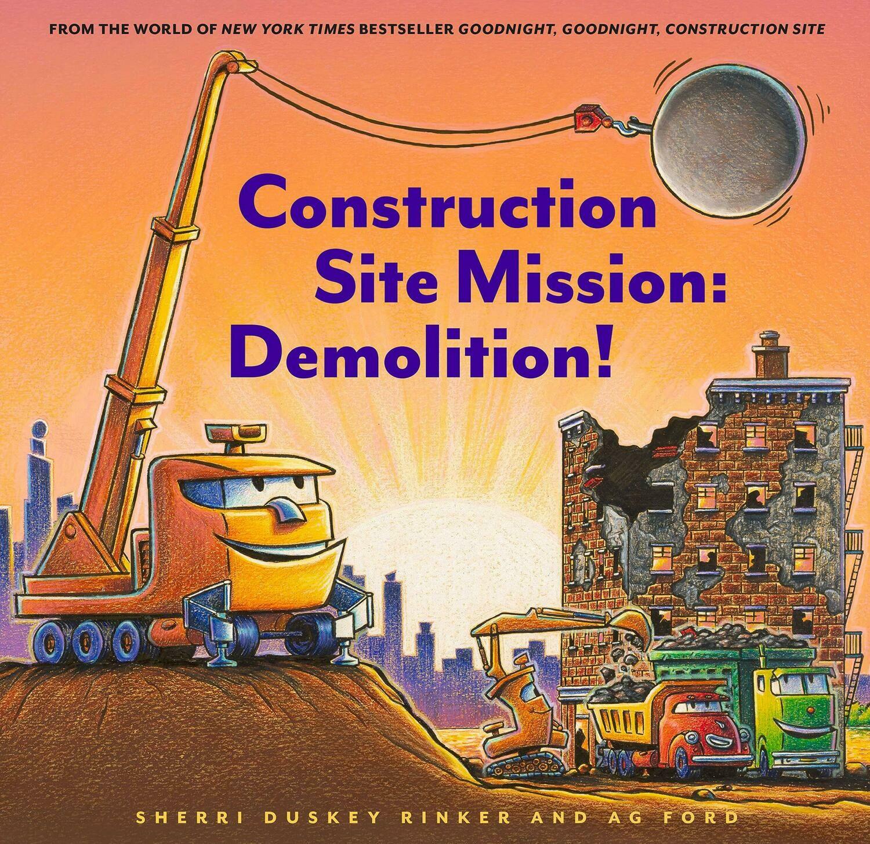 Construction Site Mission: Demolition
