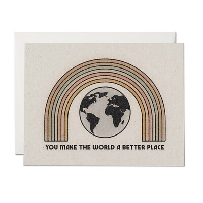 You Make the World a Better Place