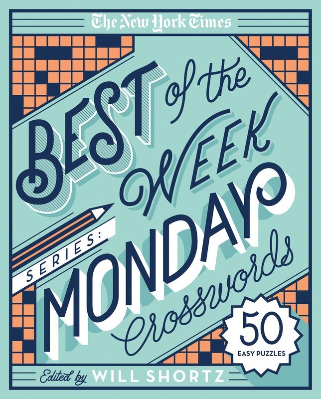 Best of the Week Series: Monday Crosswords by Will Shortz