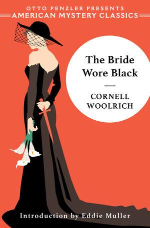 Bride Wore Black by Cornell Woolrich