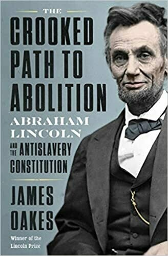 Crooked Path to Abolition by James Oakes