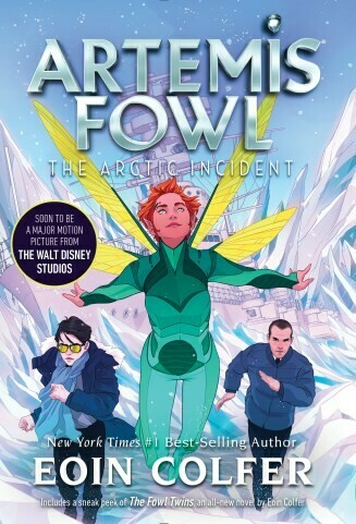 Artemis Fowl Book 2: The Arctic Incident by Eoin Colfer