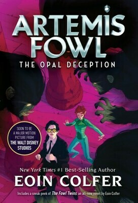 Artemis Fowl Book 4: The Opal Deception by Eoin Colfer