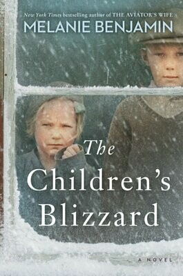 Children's Blizzard by Melanie Benjamin