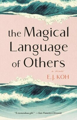 Magical Language of Others by E. J. Koh