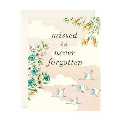 Missed but Never Forgotten