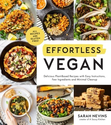Effortless Vegan by Sarah Nevins