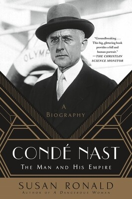CONDÉ NAST The Man and His Empire by Susan Ronald