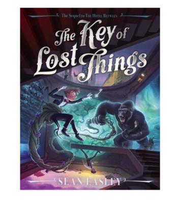 Key of Lost Things by Sean Easley