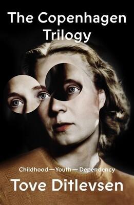 Copenhagen Trilogy by Tove Ditlevsen