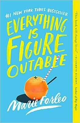 Everything is Figure-outable by Marie Forleo