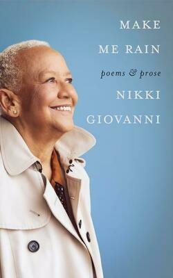 Make Me Rain by Nikki Giovanni