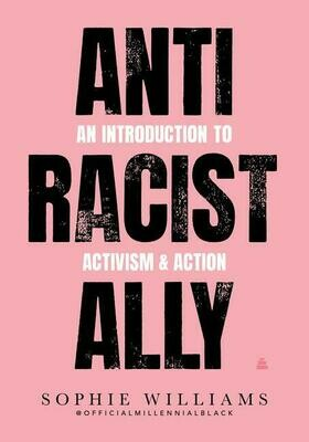 Anti-Racist Ally by Sophie Williams