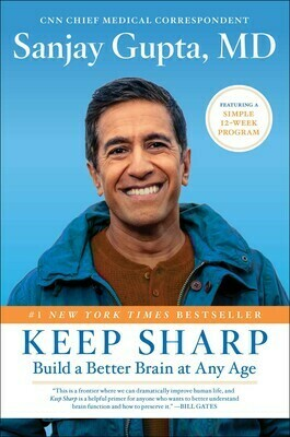 Keep Sharp by Sanjay Gupta, MD