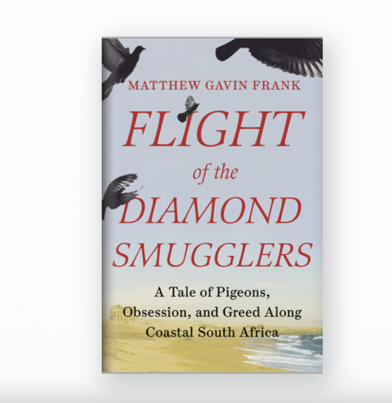 Flight of the Diamond Smugglers by Matthew Gavin Frank