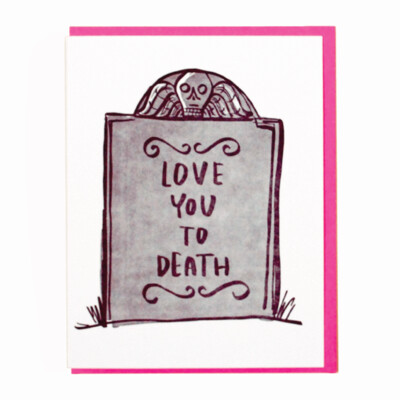 Love You to Death Card
