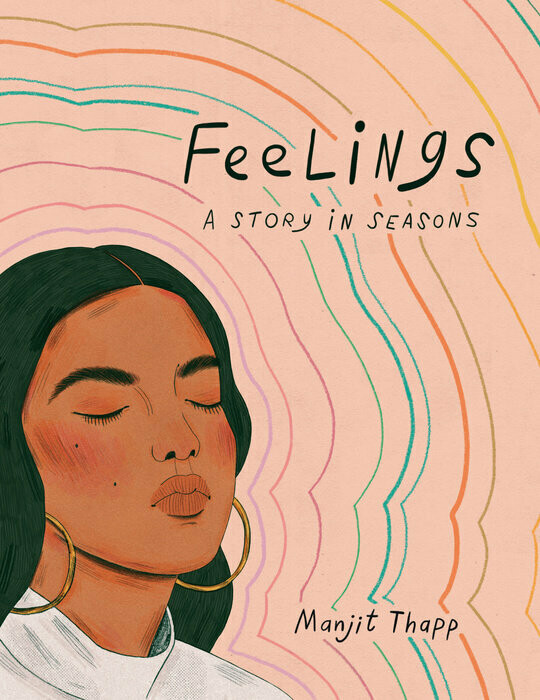 Feelings: A Story In Seasons by Manjit Thapp