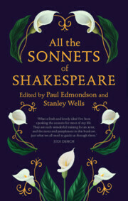All the Sonnets of Shakespeare Edited by Paul Edmondson & Stanley Wells