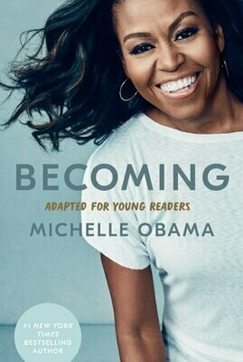 Becoming: Adapted For Young Readers by Michelle Obama