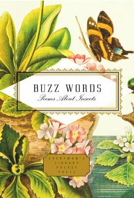 Buzz Words: Poems about Insects (Everyman's Library Pocket Poets Edition)