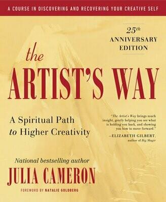 Artist's Way: A Spiritual Path to Higher Creativity