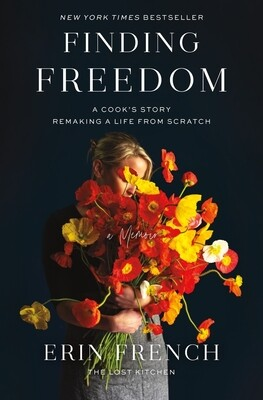 Finding Freedom by Erin French