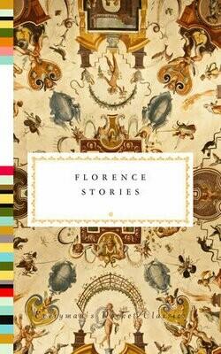Florence Stories (Everyman's Pocket Classics Edition)