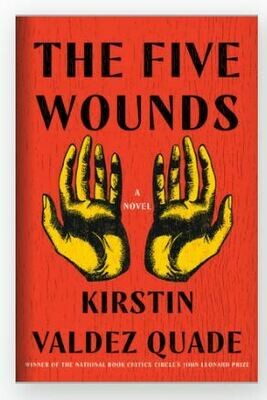 Five Wounds by Kirstin Valdez Quade