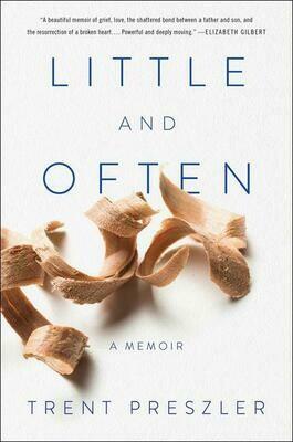 Little and Often by Trent Pressler